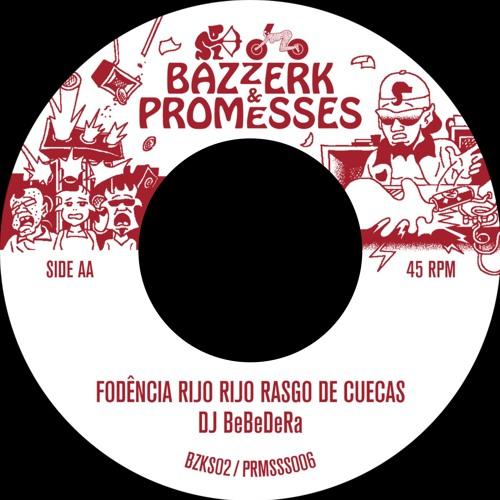 DJ BeBeDeRa - Fodência Rijo Rijo Rasgo De Cuecas