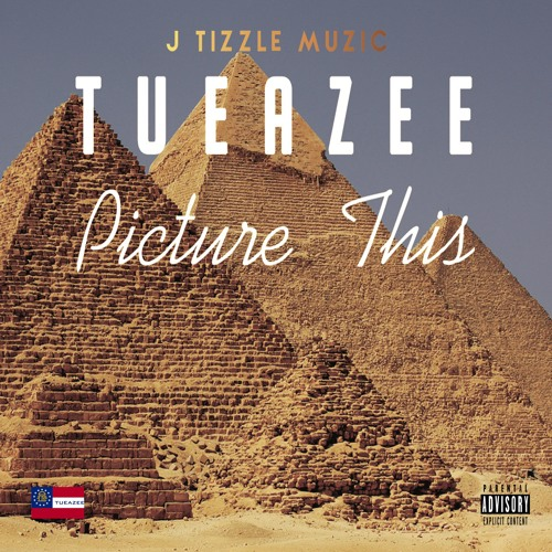 Tueazee - Picture This
