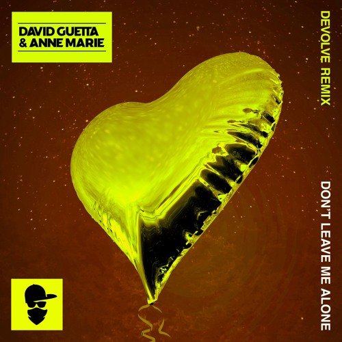 David Guetta - Don't Leave Me Alone (dEVOLVE Remix) ft. Anne-Marie