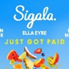 Sigala Ella Eyre Meghan Trainor - Just Got Paid Ft. French Montana