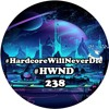 Hardcore Will Never Die Episode 238