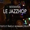 Le Jazz - Hop Définition Par Mixmann