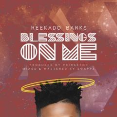 Reekado Banks - Blesssings On Me