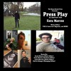 Press Play - The One with Ezra Marcus