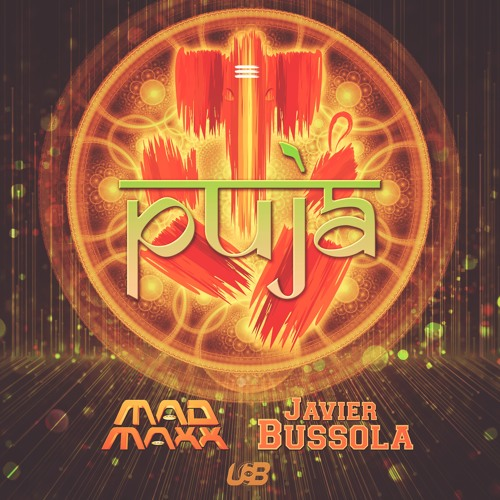 Mad Maxx & Javier Bussola - Puja (Preview) Out October 15th