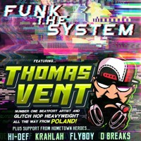 Thomas Vent LIVE @ Funk The System 21.09.2018 - Club 120 Toronto