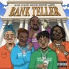 Bankteller ft. 03 Greedo, Lil Pump, Lil Uzi Vert & Smokepurpp (prod fizzle)