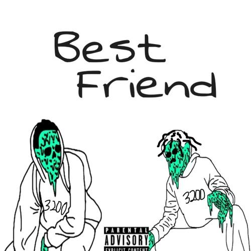 Best Friend (Ft. Sinny Finesse)