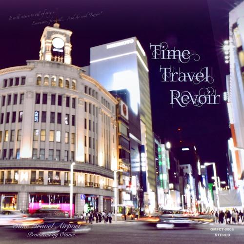 2018秋M3 新譜 5th Album「Time Travel Revoir」Master版 XFD