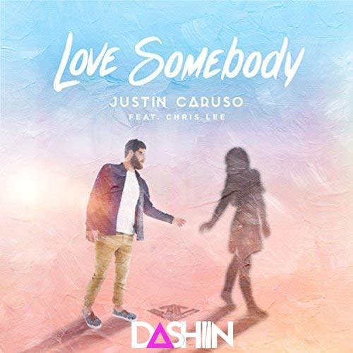 Justin Caruso - Love Somebody Feat. Chris Lee (Dashiin Remix)