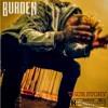 Burden - True Story