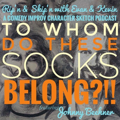 Ep 123 - To Whom Do These Socks Belong? Johnny Beehner