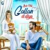 Gallan Dil Diya Lovie Virk Latest Punjabi Sad Song Mp3