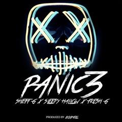 Sheff G x Sleepy Hallow x Fresh G 'Panic Part 3' [Prod By 808Melo]