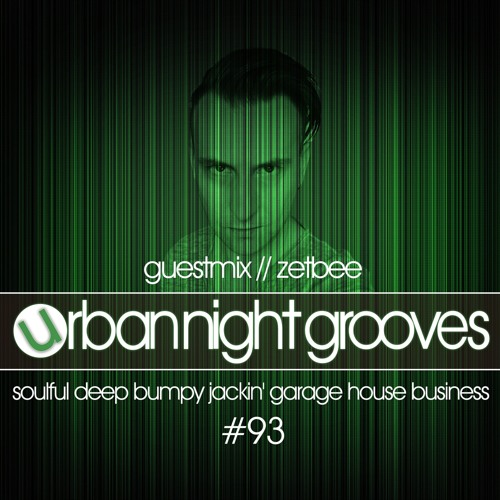 Urban Night Grooves 93 - Guestmix by Zetbee
