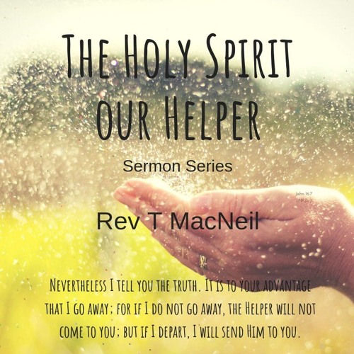The Holy Spirit Our Helper - From The Beginning!