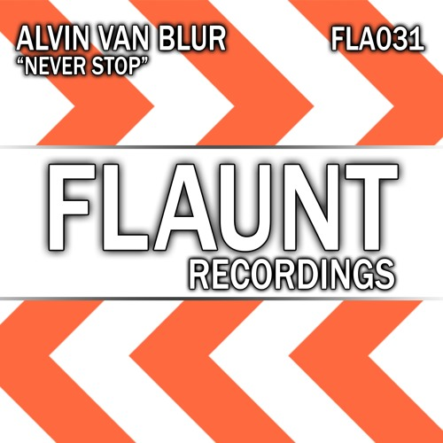 Alvin Van Blur - Never Stop (Sample)