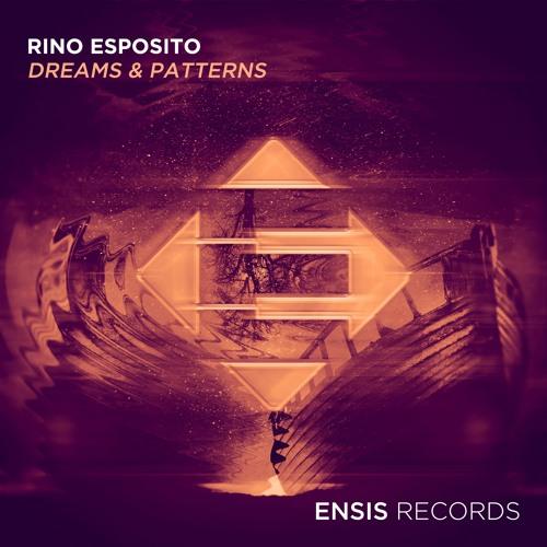Rino Esposito - Dreams & Patterns