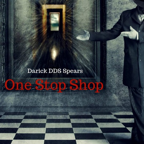 The Darick DDS Spears One Stop Shop