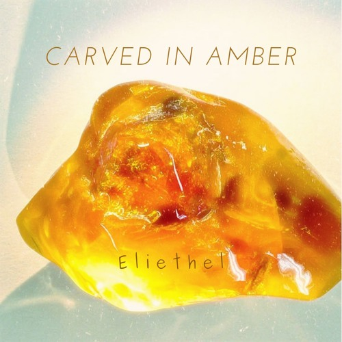 Carved in Amber