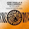Jose Ogalla & Ron Carroll - After Now (DJ Astrid Radio Edit)