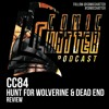 Download CC84 Hunt for Wolverine and Dead End Mp3