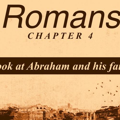 Faith - Romans Ch4 - 9th Sept 2018 AM - Pastor Nick Serb