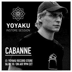 yoyaku instore session II : Cabanne [2018]