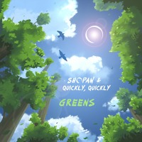 Shopan - Greens (Ft. quickly, quickly)