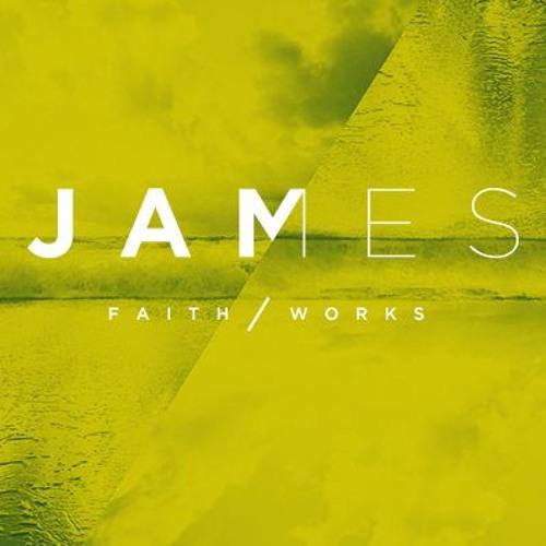James: Faith / Works