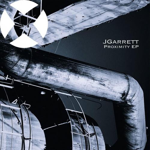 "Premiere: JGarrett ""Proximity(Part1)"" - Gobsmacked Records"