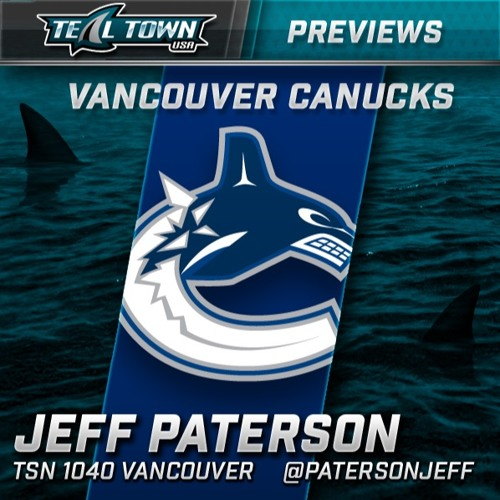 Teal Town Conversations  - Canucks Preview with Jeff Paterson