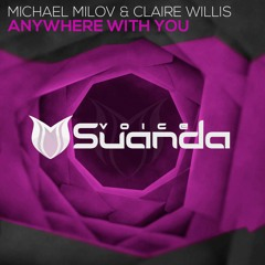 Michael Milov & Claire Willis - Anywhere With You