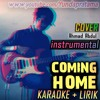 KARAOKE Coming Home AHMAD ABDUL Instrumental download FULL Lagu www.smarturl.it/Yundapratama
