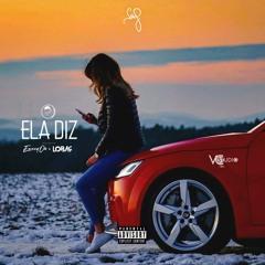 Ela Diz - Lobas ; Madas ; Eazzyon( Pro. N-Soul Beatz )