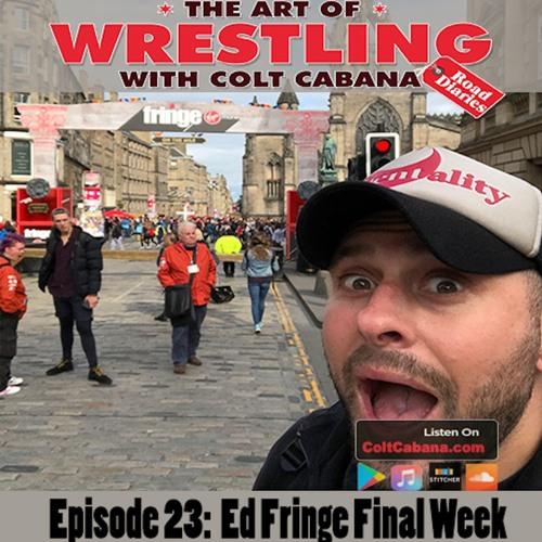 23. Edinburgh Fringe Final Week