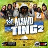 Mawd Ting 2 - Produced & Remixed By Hopewest