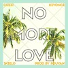 Download Cuzzi - No More Love Ft. Keyoncé, Skeelo (Prod. By Yan P) Mp3