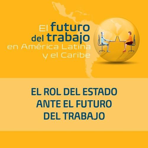 El rol del estado ante el futuro del trabajo