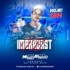 IMBRACAST DJ MINEIRINHO - 2019
