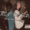 AnthonyJsenseI feat. Pacemaker -Tell 'Em (I'm Good)(prod. Pacemaker)