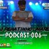 PODCAST#006 DJ RENATINHO DA MARÉ -- BEAT MARÉ -- 150 BPM Portada del disco