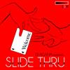 Slide Thru (2014)