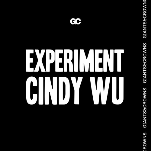 Experiment (feat. Cindy Wu)