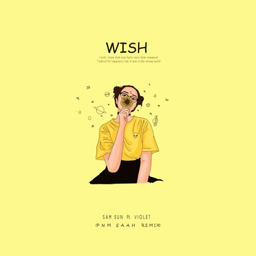 Wish Ft. Violet - (Pnm Saah remix)