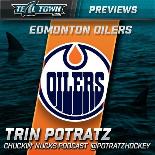 Teal Town Conversations - Oilers Preview with Trin Potratz