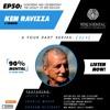 Ken Ravizza Tribute  - Part 2 - Episode 50