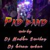 2K18 PAD BAND MIX BY DJ MADHU SMILEY & DJ KIRAN MBNR.mp3