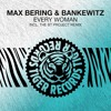 Max Bering & Bankewitz - Every Woman (The BT Project Dub Remix)