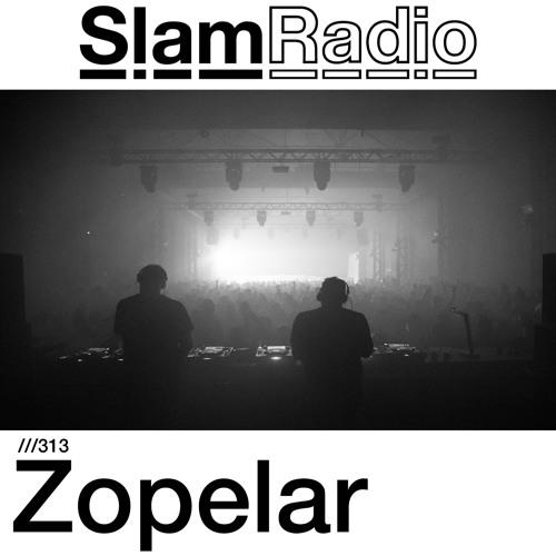 #SlamRadio - 313 - Zopelar